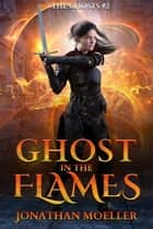 Ghost in the Flames ebook by