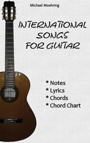 International Songs for Guitar ebook by Michael Moehring
