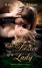 The Desire of a Lady ebook by Linda Rae Sande