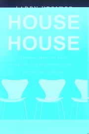 House to House: Growing Healthy Small Groups and House Churches in the 21st Century ebook by Larry Kreider