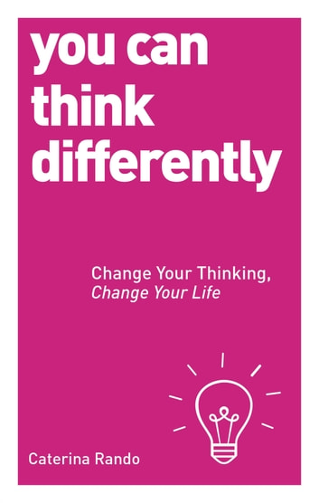 You Can Think Differently ebook by Caterina Rando