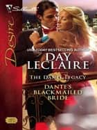 Dante's Blackmailed Bride ebook by Day Leclaire