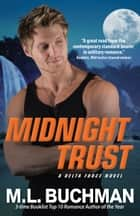 Midnight Trust ebook by M. L. Buchman