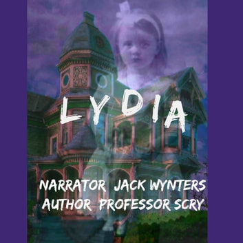 Lydia audiobook by Professor Scry