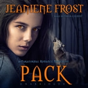 Pack - A Paranormal Romance Novelette audiobook by Jeaniene Frost