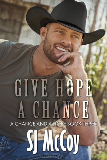 Give Hope a Chance ebook by SJ McCoy