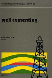 Well Cementing ebook by Nelson, E.B.