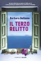 Il terzo relitto ebook by Barbara Bellomo