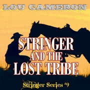 Stringer and the Lost Tribe ebook by Lou Cameron