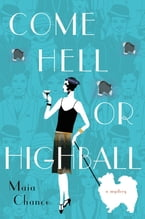 Come Hell or Highball, A Mystery