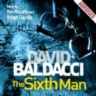 The Sixth Man luisterboek by Orlagh Cassidy, Ron McLarty, David Baldacci