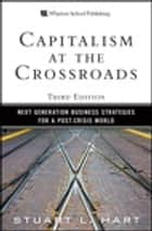 Capitalism at the Crossroads ebook by Stuart L. Hart