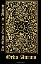 The Golden Order of the Almighty ebook by Daniel Clausen
