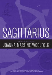Sagittarius - Sun Sign Series ebook by Joanna Martine Woolfolk