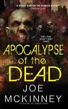 Apocalypse of the Dead ebook by