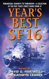 Year's Best SF 16 ebook by David G. Hartwell,Kathryn Cramer