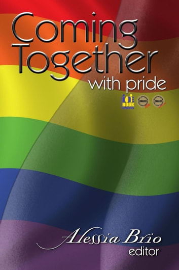 Coming Together: With Pride ebook by Alessia Brio