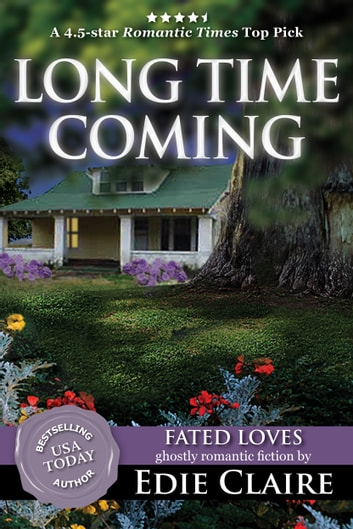 Long Time Coming ebook by Edie Claire