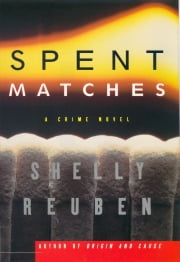 Spent Matches ebook by Shelly Reuben
