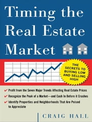 Timing the Real Estate Market ebook by Hall, Craig