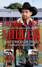 McKettricks of Texas Complete Collection - An Anthology ebook by Linda Lael Miller