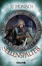 Seelenspalter - Roman ebook by Ju Honisch
