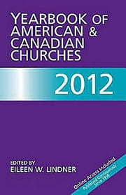 Yearbook of American & Canadian Churches 2012 ebook by National Council of Ch of Christ in USA
