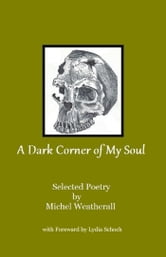 A Dark Corner of My Soul ebook by Michel Weatherall