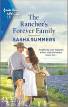 The Rancher's Forever Family ebook by Sasha Summers