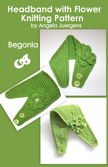 Headband Knitting Pattern With Crochet And Knitted Flower Begonia