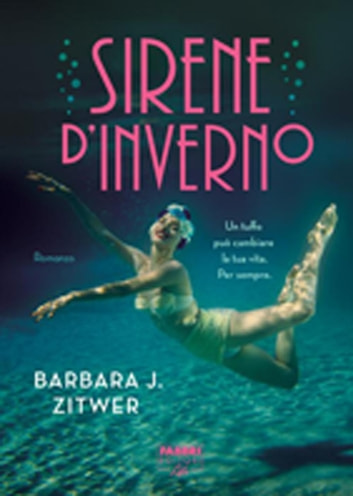 Sirene d'Inverno (Life) ebook by Barbara J. Zitwer