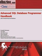 Advanced SQL Database Programmer Handbook ebook by Burleson, Donald K.