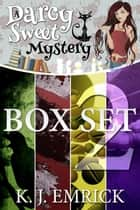 Darcy Sweet Mystery Box Set Two - A Darcy Sweet Cozy Mystery, #2 ebook by K.J. Emrick