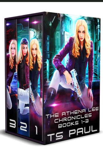 Chronicles of Athena Lee, Collection #1 - A Space Opera Heroine Adventure ebook by T S Paul