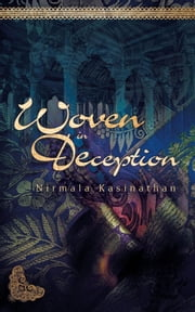 Woven in Deception ebook by Nirmala Kasinathan