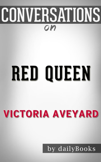 Conversations on Red Queen By Victoria Aveyard ebook by dailyBooks