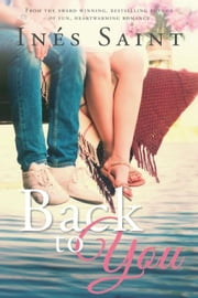 Back to You ebook by Inés Saint