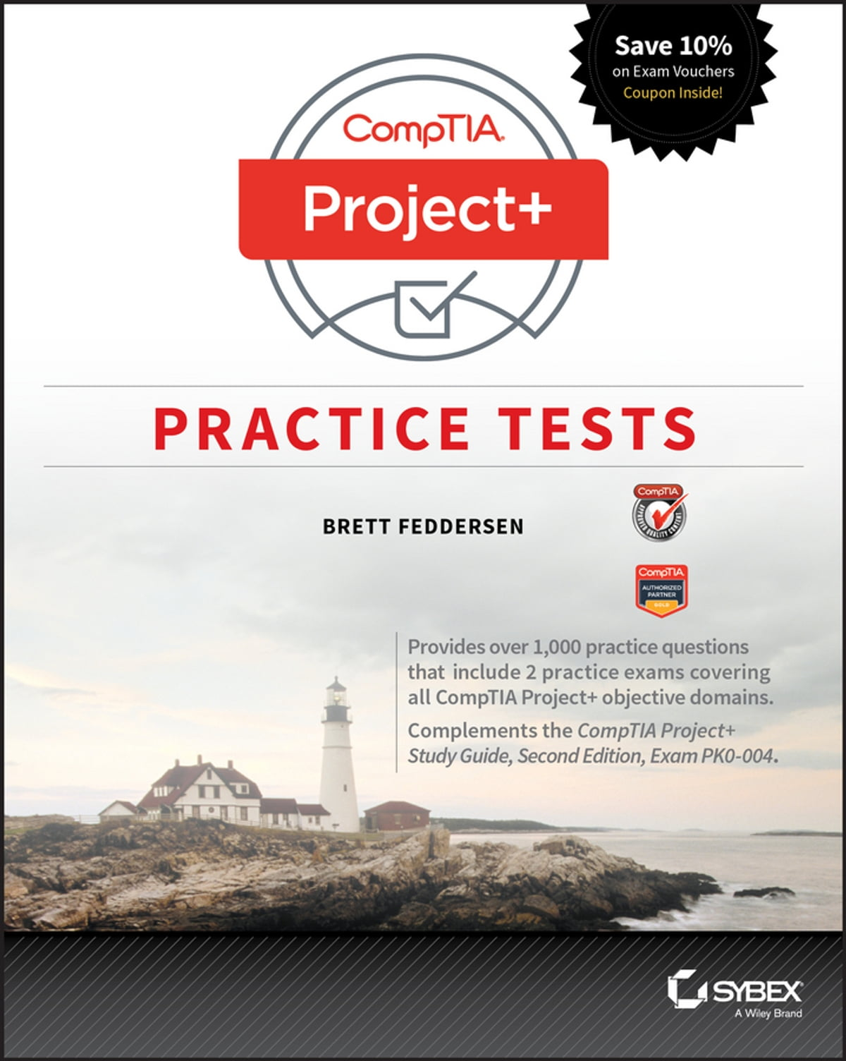 Comptia project practice tests ebook by brett feddersen comptia project practice tests ebook by brett feddersen 9781119363378 rakuten kobo xflitez Image collections