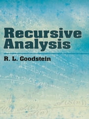 Recursive Analysis ebook by R. Goodstein