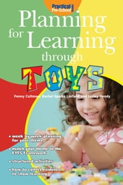 Planning for Learning through Toys ebook by Penny Coltman