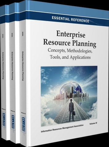 Enterprise Resource Planning - Concepts, Methodologies, Tools, and Applications ebook by