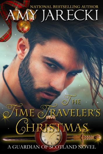 The Time Traveler's Christmas - Guardian of Scotland, #3 ebook by Amy Jarecki