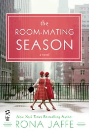 The Room-Mating Season ebook by Rona Jaffe