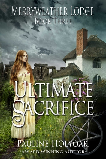 Merryweather Lodge - Ultimate Sacrifice ebook by Pauline Holyoak