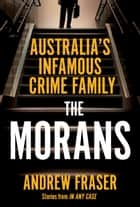 The Morans ebook by Andrew Fraser