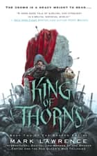 King of Thorns ebook by Mark Lawrence