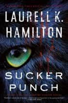 Sucker Punch ekitaplar by Laurell K. Hamilton