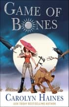 Game of Bones ebook by Carolyn Haines