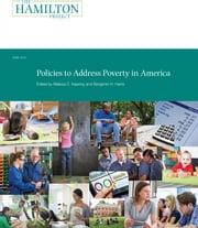 Policies to Address Poverty in America ebook by Melissa S. Kearney,Benjamin H. Harris