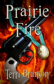 Prairie Fire ebook by Terri Branson
